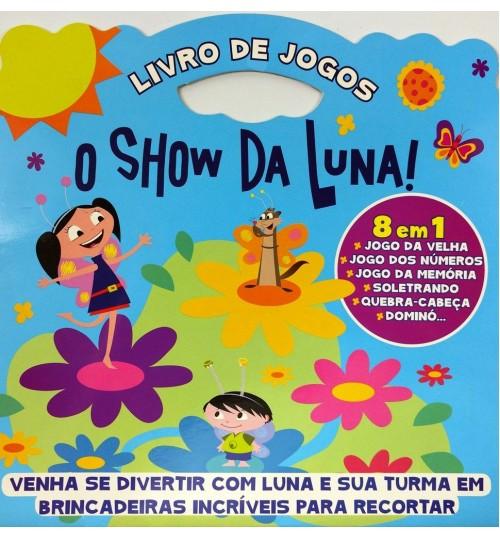 Livro de Jogos O Show da Luna - 8 em 1