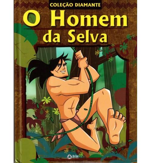 Livro Infantil O Homem Da Selva - Coleção Diamante