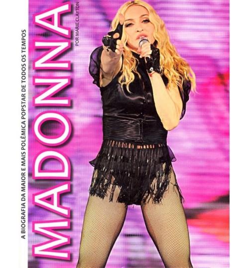Livro Madonna A Biografia da Maior e Mais Polêmica Pop Star de Todos os Tempos