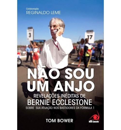 Livro Não Sou Anjo Revelações de Bernie Ecclestone