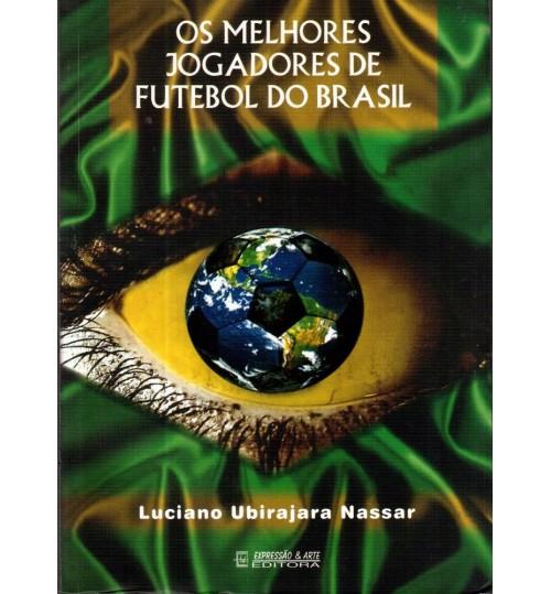 Livro Os melhores Jogadores de Futebol do Brasil