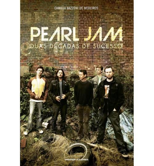 Livro Pearl Jam - Duas Décadas de Sucesso
