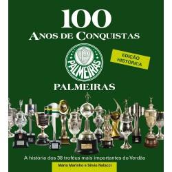 Livro 100 Anos de Conquista - Sala de Troféus Palmeiras