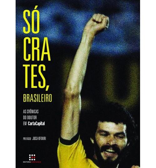 Livro Sócrates Brasileiro as Crônicas do Doutor em Carta Capital