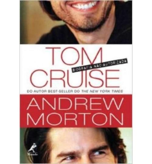 Livro Tom Cruise A Biografia Não Autorizada