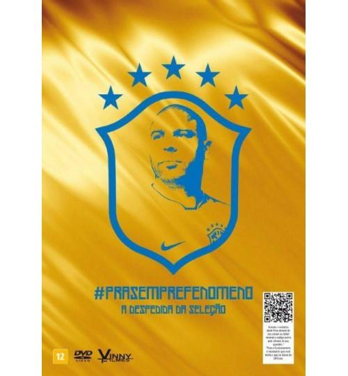 DVD Ronaldo - Pra Sempre Fenômeno, A Despedida da Seleção