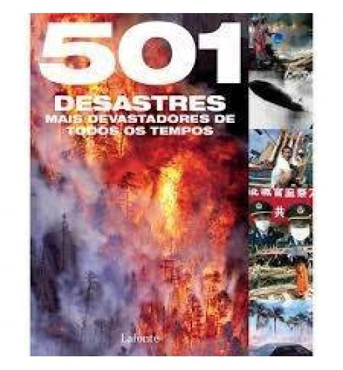 Livro 501 Desastres mais devastadores de todos os tempos