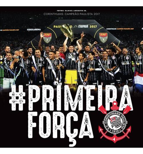 Livro #Primeira Força Corinthians Campeão Paulista 2017