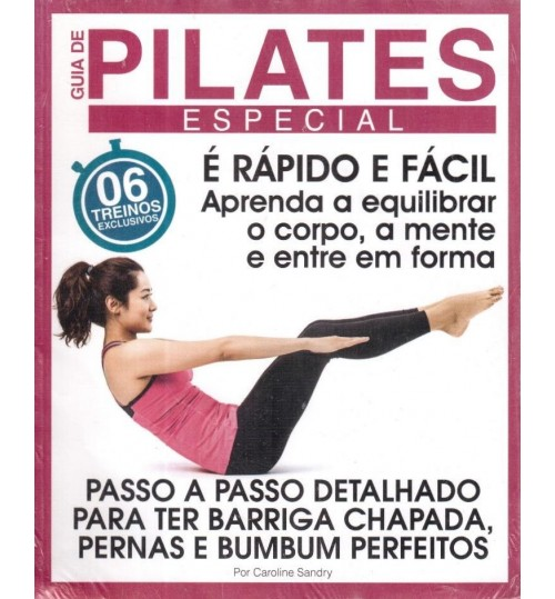 Revista Guia de Pilates Especial - 6 Treinos Exclusivos