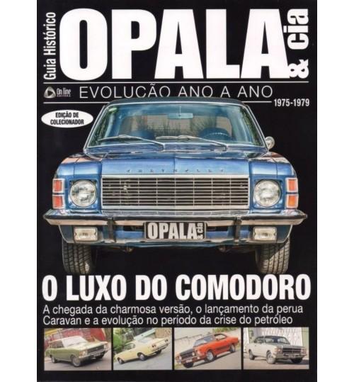 Revista Guia Histórico Opala & Cia 1975 - 1979 O Luxo do Comodoro