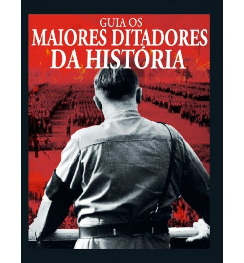 Revista Guia Os Maiores Ditadores da História